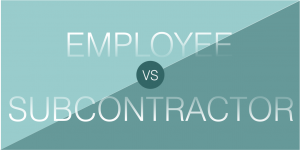 Employee or Subcontractor